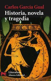 9788420660080: Historia, novela y tragedia / History, novel and tragedy (El Libro De Bolsillo. Areas De Conocimiento. Literatura. Ensayo) (Spanish Edition)