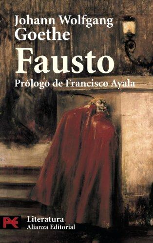 Fausto / Faust (Literatura / Literature) (Spanish Edition): Johann Wolfgang Von Goethe