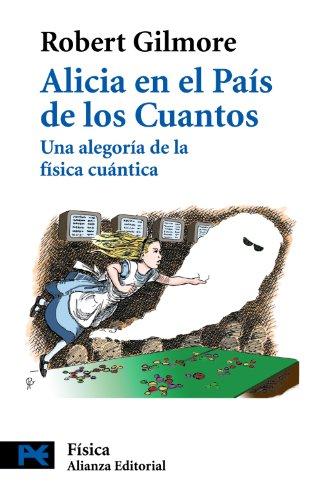 9788420660332: Alicia en el País de los Cuantos: Una alegoría de la física cuántica (El Libro De Bolsillo - Ciencias)