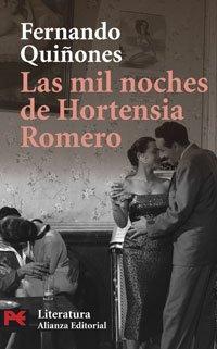 9788420660479: Las Mil Noches De Hortensia Romero / Thousand And One Night of Hortensia Romero (Literatura Espanola) (Spanish Edition)