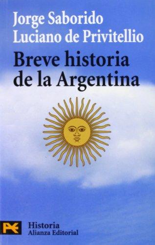9788420660547: Breve historia de la Argentina (COLECCION HISTORIA) (Humanidades / Humanities) (Spanish Edition)