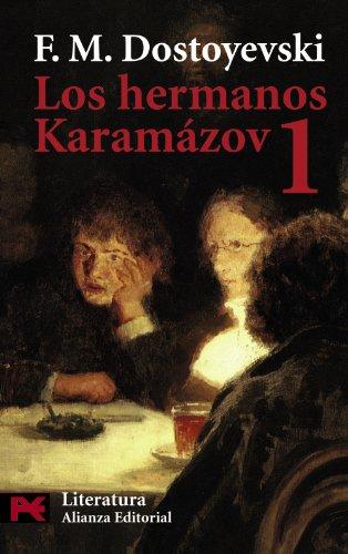 Hermanos Karamázov, Los. 1. - Dostoyevski, F. M. [1821-1881]