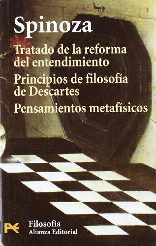 9788420660653: Tratado de la reforma del entendimiento. Principios de filosofía de Descartes. Pensamientos metafísicos (El Libro De Bolsillo - Filosofía)