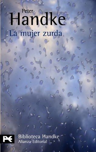 9788420660790: La mujer zurda (El Libro De Bolsillo - Bibliotecas De Autor - Biblioteca Handke)
