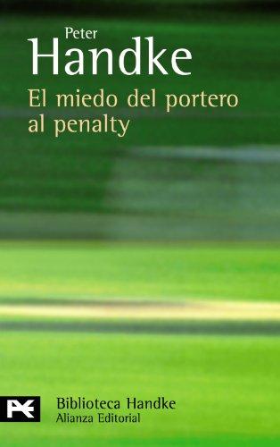 9788420660813: El miedo del portero al penalty (El Libro De Bolsillo - Bibliotecas De Autor - Biblioteca Handke)