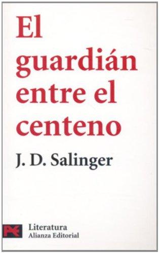 9788420660851: El guardian entre el centeno (COLECCION LITERATURA) (Literatura/ Literature) (Spanish Edition)