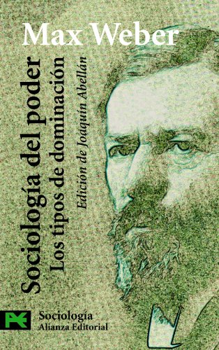 9788420660929: Sociología del poder: Los tipos de dominación (El Libro De Bolsillo - Ciencias Sociales)