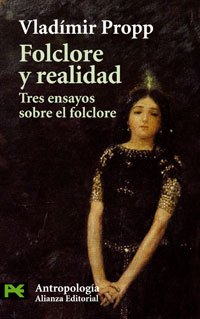Folclore y realidad / Folklore and Reality: Propp, Vladimir