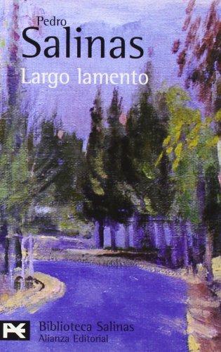 Largo Lamento (Spanish Edition): Pedro Salinas
