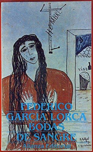 Bodas De Sangre: Bodas De Sangre (Obras): Garcia Lorca