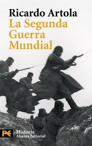 Segunda Guerra Mundial, La. - Artola, Ricardo