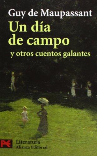 9788420661391: Un día de campo y otros cuentos galantes (El Libro De Bolsillo - Literatura)