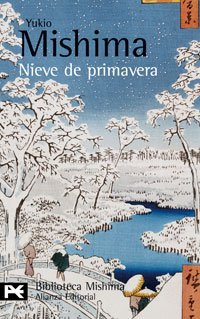 Nieve de primavera: El mar de la fertilidad, 1 (El Libro De Bolsillo - Bibliotecas De Autor - Biblioteca Mishima) - Yukio Mishima
