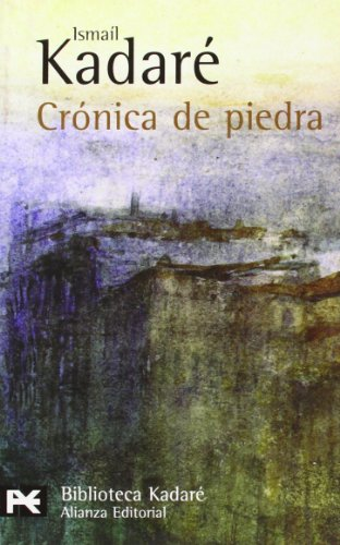 9788420661636: Crónica de piedra (El Libro De Bolsillo - Bibliotecas De Autor - Biblioteca Kadaré)