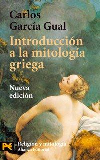 Introducción a la mitología griega (El Libro De Bolsillo - Humanidades) - García, Gual Carlos