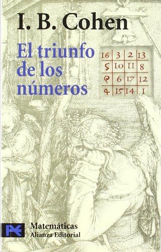 9788420661681: El triunfo de los numeros / The Triumph of Numbers: Como El Computo Modelo La Vida Moderna (Spanish Edition)