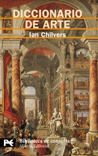 9788420661704: Diccionario de Arte/ The Concise Oxford Dictionary of Arts and Artists (Spanish Edition)