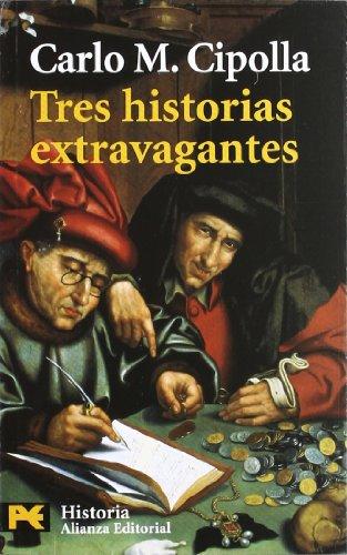 9788420661711: Tres historias extravagantes (El Libro De Bolsillo - Historia)