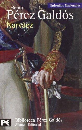 9788420661766: Narváez: Episodios Nacionales, 32/Cuarta serie (El Libro De Bolsillo - Bibliotecas De Autor - Biblioteca Pérez Galdós - Episodios Nacionales)