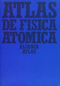 9788420662077: Atlas de fisica atomica/ Atlas of the Atomic Physics (Spanish Edition)