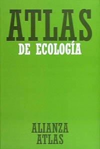 9788420662138: Atlas de ecología (Alianza Atlas (Aat))