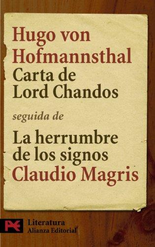 9788420662183: Carta de Lord Chandos: Seguida de La herrumbre de los signos: Hofmannsthal y la Carta de Lord Chandos de Claudio Magris (El Libro De Bolsillo - Literatura)