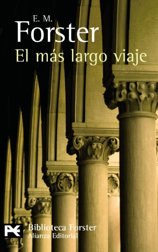 9788420662367: El más largo viaje / The longest journey (Biblioteca Forster) (Spanish Edition)