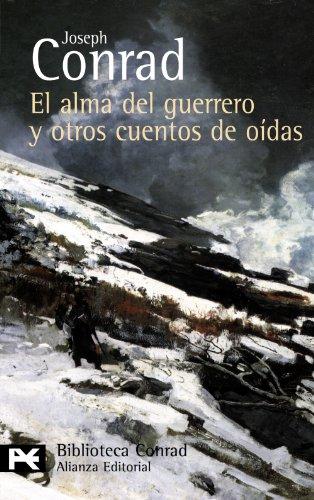 9788420662459: El alma del guerrero y otros cuentos de oídas (El Libro De Bolsillo - Bibliotecas De Autor - Biblioteca Conrad)