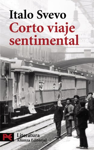 9788420662480: Corto viaje sentimental / Short Sentimental Trip (Literatura / Literature) (Spanish Edition)