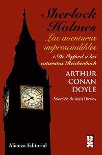 9788420662565: Sherlock Holmes: Las aventuras imprescindibles: 1. De Oxford a las cataratas de Reichenbach (13/20)