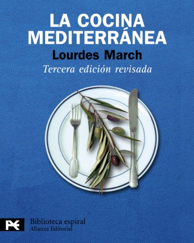 9788420662954: La cocina mediterránea (El Libro De Bolsillo - Biblioteca Espiral)