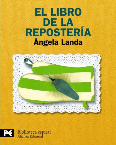 9788420662961: El libro de la repostería (El Libro De Bolsillo - Biblioteca Espiral)