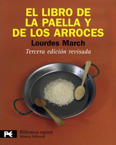 9788420662992: El libro de la paella y de los arroces / The Book of Paella and Rice (Biblioteca Espiral / Spiral Library) (Spanish Edition)
