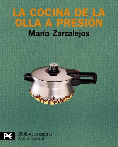 La cocina de la olla a presion / The pressure Cooker Cuisine (Spanish Edition): Maria ...