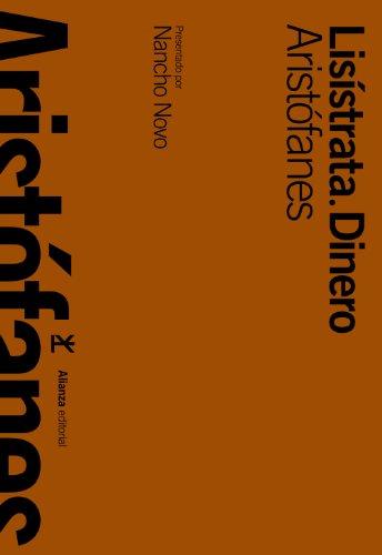 Lis?strata & Dinero / Lysistrata & Dinero (Spanish Edition): Aristophanes