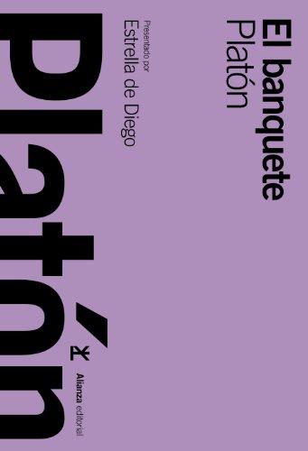 El banquete / The Symposium (Spanish Edition): Plato