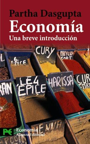 Economia / Economy: Una Breve Introduccion/ A: Dasgupta, Partha