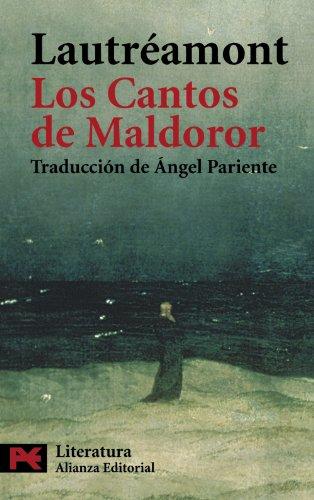 Los cantos de Maldoror / The Songs of Maldoror (El Libro De Bolsillo - Literatura) (Spanish Edition) - Lautréamont