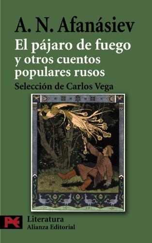 EL PÁJARO DE FUEGO Y OTROS CUENTOS: AFÁNASIEV, ALEKSANDR NIKOLAEVICH