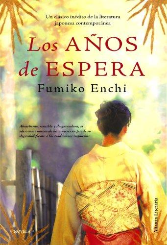 9788420663722: Los anos de espera / The years of waiting (Spanish Edition)