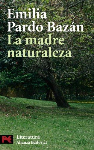 9788420663883: La madre naturaleza (El Libro De Bolsillo - Literatura)