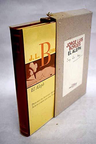 Aleph, El (Biblioteca 30 aniversario) (Spanish Edition): Jorge Luis Borges