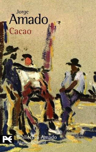 9788420663913: Cacao / Cocoa (Biblioteca de autor / Author's Library) (Spanish Edition)