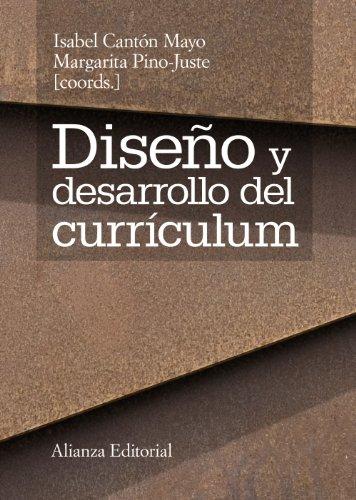 DISEÑO Y DESARROLLO DEL CURRÍCULUM: Isabel Cantón Mayo, Margarita Pino-Juste (coords....