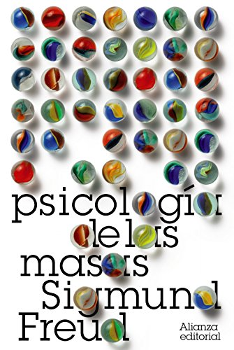 9788420664132: Psicologia de las masas / Psychology of the Masses: Mas alla del principio del placer. El porvenir de una ilusion / Beyond the Principle of Pleasure. ... Freud / Library) (Spanish Edition)