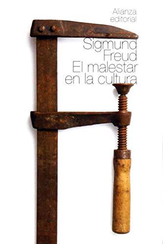 9788420664149: El malestar en la cultura y otros ensayos / The Civilization and Its Discontents and Other Essays (Biblioteca Freud / Freud Library) (Spanish Edition)