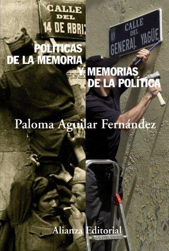 Politicas de la memoria y memorias de la politica (Spanish Edition): Paloma Aguilar Fernandez