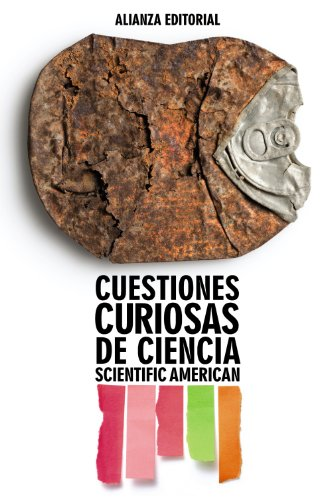 9788420664200: Cuestiones curiosas de ciencia / Scientific American's Ask the Experts: Answers to the Most Puzzling and Mind-blowing Science Questions (Ciencias / Science) (Spanish Edition)