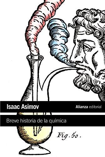 Breve historia de la quimica / Brief: Isaac Asimov, Maria