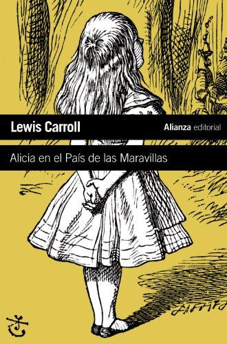 Alicia en el Pais de las Maravilllas/Alice's: Lewis Carroll